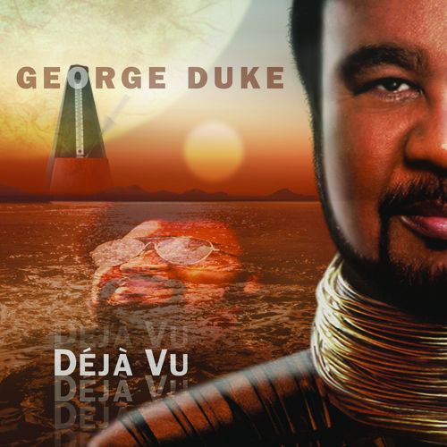 Play & Download Déjà Vu by George Duke | Napster