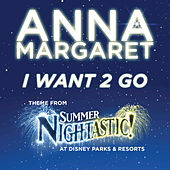 Play & Download I Want 2 Go by Anna Margaret | Napster