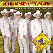 Play & Download Para Olvidarme De Ti by Los Reyes Del Camino | Napster