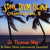 Steel Drum Island Collection: St. Thomas Way & More On Steel Drums by Steel Drum Island