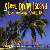 Steel Drum Island Collection: Montego Bay & More On Steel Drums by Steel Drum Island