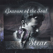 Gravure of the Soul by Stear