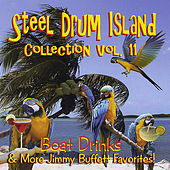 Steel Drum Island Collection, Vol. 11: Boat Drinks & More Jimmy Buffett Favorites by Steel Drum Island