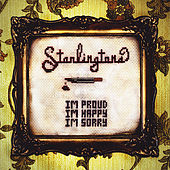 I'm Proud, I'm Happy, I'm Sorry by The Starlingtons