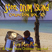 Steel Drum Island Collection: Fun Fun Fun & More On Steel Drums by Steel Drum Island