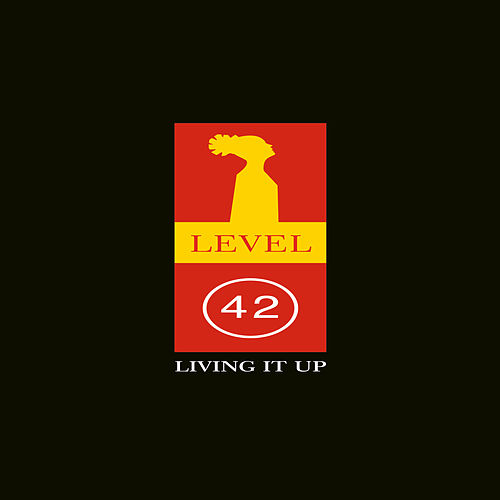 Living It Up by Level 42