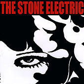 Play & Download The Stone Electric by The Stone Electric | Napster
