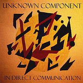 Play & Download In Direct Communication by Unknown Component | Napster