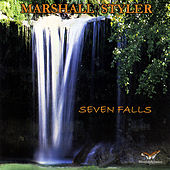 Play & Download Seven Falls by Marshall Styler | Napster