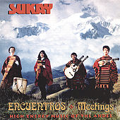 Play & Download Encuentros (Meetings) by Sukay | Napster