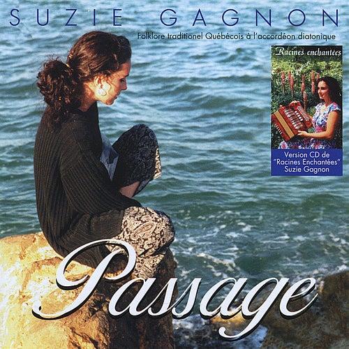 Folklore Traditionnel Québécois à l'Accordéon Diatonique(Passage Vol 5) / Traditional Quebec Folklore with diatonic Accordion (Passage Vol 5) by Suzie Gagnon