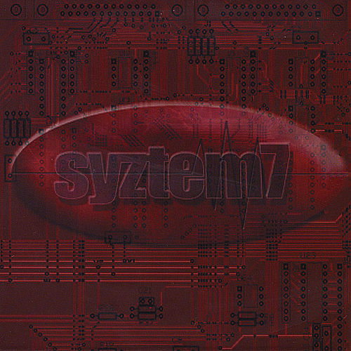Play & Download Syztem 7 by Syztem 7 | Napster