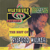 The Best of Sylford Walker by Sylford Walker