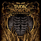 Play & Download The Sea Of See Through Skins by Tardive Dyskinesia | Napster