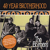 Play & Download 40 Year Brotherhood by The Brymers | Napster