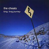 Play & Download Long, Long, Journey by The Cheats | Napster