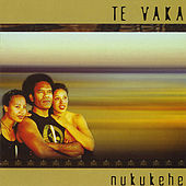 Play & Download Nukukehe by Te Vaka | Napster