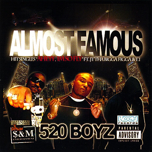 Play & Download Almost Famous by Tha 520 Boyz | Napster