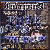 Play & Download Underworld Barrio Legends Vol.2 by Triple C | Napster