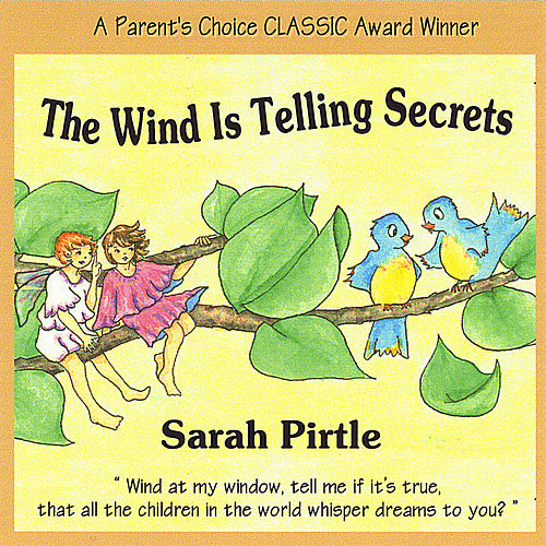 The Wind Is Telling Secrets by Sarah Pirtle