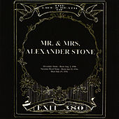 The Life & Death Of Mr. & Mrs. Alexander Stone by Exit 380