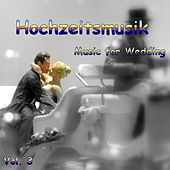 Play & Download Hochzeitsmusik - Music for Wedding Vol. 3 by Various Artists | Napster