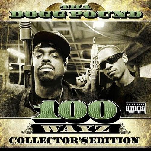 Play & Download 100 Wayz by Tha Dogg Pound | Napster