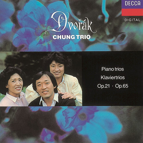 Play & Download Dvorak: Piano Trios Nos. 1 & 3 by Kyung Wha Chung | Napster