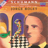 Play & Download Schumann: Carnaval/Fantasie by Jorge Bolet | Napster