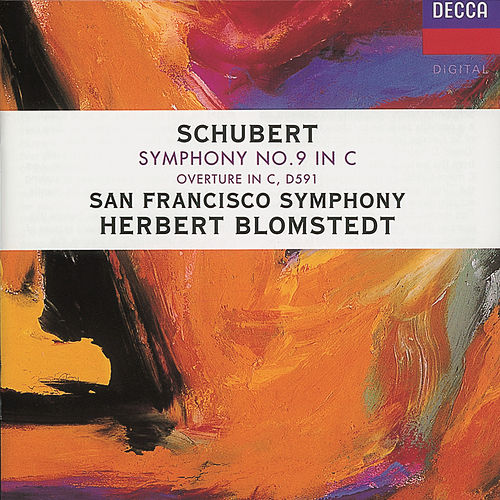 Play & Download Schubert: Symphony No.9; Overture in C by San Francisco Symphony Orchestra | Napster