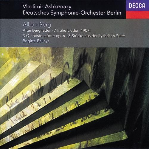 Play & Download Berg: Altenberg-Lieder; 7 Frühe Lieder; 3 Pieces from 'Lyric Suite', etc. by Various Artists | Napster