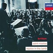 Play & Download Britten: Saint Nicolas; Rejoice in the Lamb by Various Artists | Napster