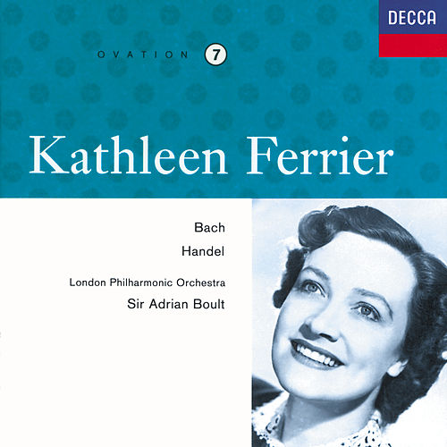 Play & Download Kathleen Ferrier Vol. 7 - Bach / Handel by Kathleen Ferrier | Napster