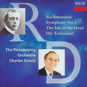 Rachmaninov: Symphony No.1;The Isle of the Dead by Philadelphia Orchestra