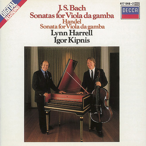 Play & Download Bach, J.S./Handel: Viola da gamba Sonatas by Lynn Harrell | Napster