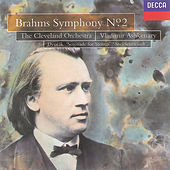 Play & Download Brahms: Symphony No.2/Dvorák: Serenade for Strings by Cleveland Orchestra | Napster