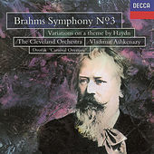Play & Download Brahms: Symphony No.3; St. Antoni Variations/Dvorak ; Carnival Overture by Cleveland Orchestra | Napster