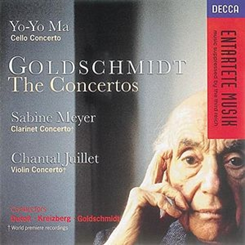 Goldschmidt: Cello Concerto/Clarinet Concerto/Violin Concerto by Various Artists