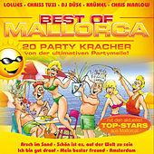 Play & Download Best Of Mallorca! 20 Party Kracher von der ultimativen Partymeile! by Various Artists | Napster