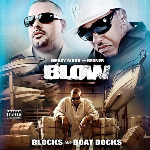 Play & Download Blow - Blocks and Boat Docks by Various Artists | Napster