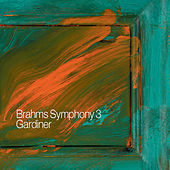 Brahms, J.: Symphony No. 3 / Gesang Der Parzen / Nanie by Various Artists