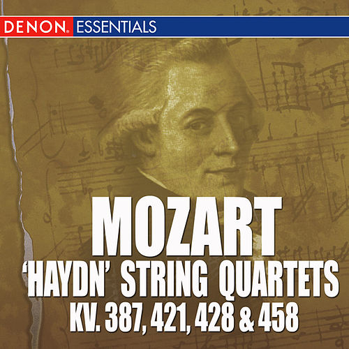 Play & Download Mozart: 'Haydn' String Quarets - KV. 387, 421, 428 & 458 by Mozarteum Quartet Salzburg | Napster