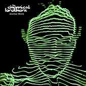 Play & Download Another World by The Chemical Brothers | Napster