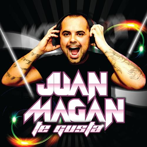 Play & Download Te Gusta by Juan Magan | Napster