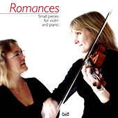 Romances: Small Pieces for Violin and Piano by Various Artists