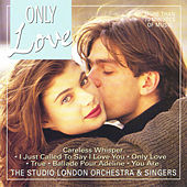 Play & Download Only Love by London Studio Orchestra | Napster