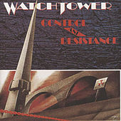 Play & Download Control And Resistance by Watchtower | Napster