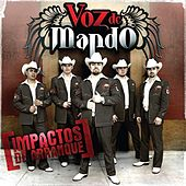 Play & Download Impactos De Arranque by Voz De Mando | Napster