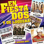 Play & Download Enfiestados Y De Loquera by Various Artists | Napster