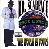 Play & Download The World Is Yours by Scarface | Napster